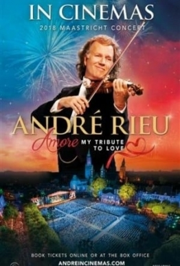 Andre Rieu Amore – My Tribute To Love